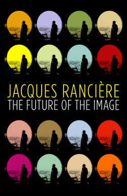"""Reproduced cover image of the English edition of """"The Future of the Image"""" by Jacques Rancière"""